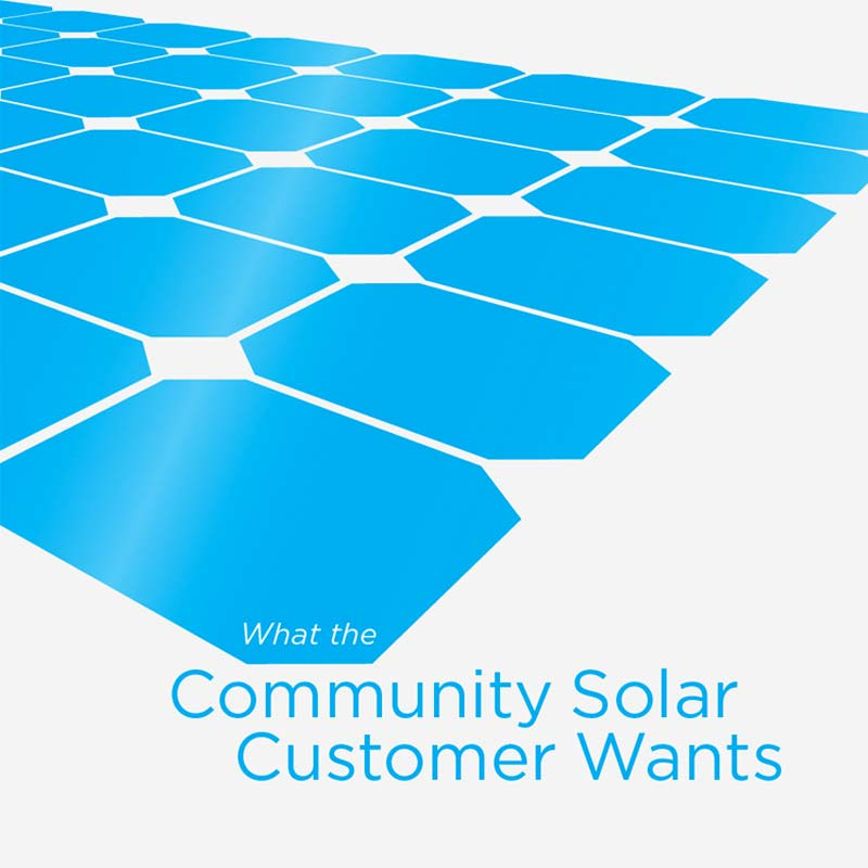 What the Community Solar Customer Wants